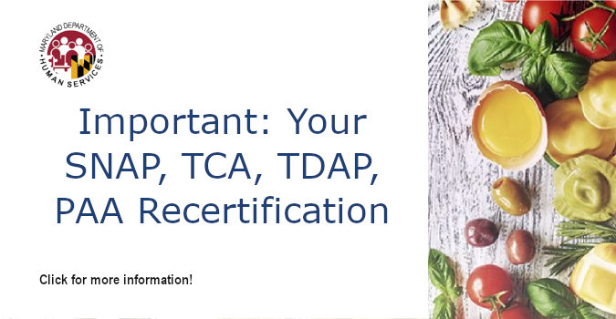 Important: Your SNAP, TCA, TDAP, PAA Recertification