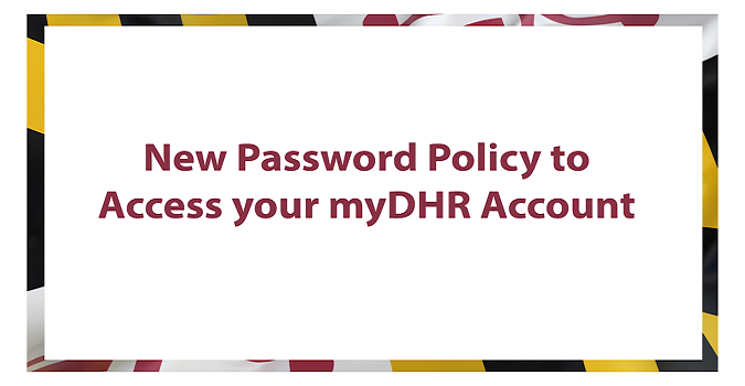 myDHR Password Policy Update